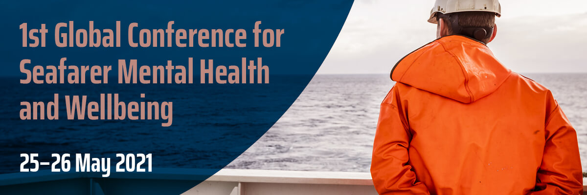 1st Global Conference for Seafarer Mental Health and Wellbeing
